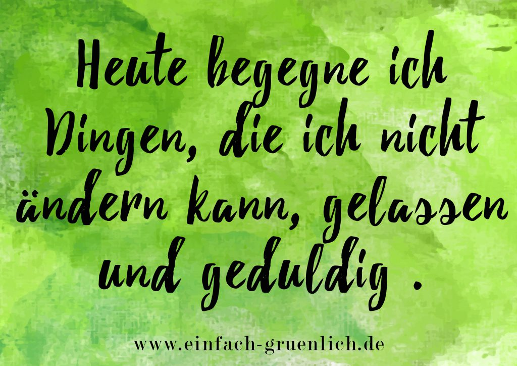Affirmation Gelassenheit 2